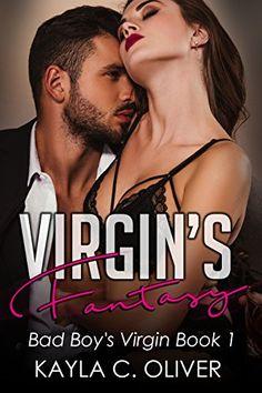 Virgin's Fantasy by [Oliver, Kayla]