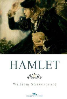 Hamlet, de William Shakespeare. Disponível gratuitamente no Projecto Adamastor, em formato EPUB e MOBI.