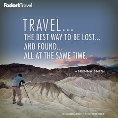 Travel Quote of the Week: Lost and Found | Fodor's Travel