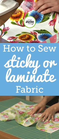 Sewing with laminated fabrics can be very fun, but also challenging as the fabrics tend to be very sticky. Aurora Sisneros shows us a few tricks to help us work with sticky fabric and how to set up your sewing machine to prepare for working with these types of fabrics.