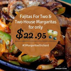 Hola! Here's one sweet deal for you this Cyber Monday --- Fajitas for Two and Two House Margaritas for only $22.95. Happy shopping and see you for your Fajitas, Margaritas and more. ;-) | 3 Margaritas - Orchard Mall - Google+ Fajitas, Cyber Monday, Happy Shopping, Mall, Beef, Restaurant, Google, House, Food