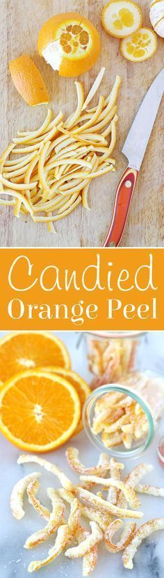 Candied Orange Peel - Glorious Treats How to make sweet, crisp, flavorful Candied Orange Peel Orange Recipes, Fruit Recipes, Candy Recipes, Sweet Recipes, Dessert Recipes, Cooking Recipes, Candied Orange Peel, Candied Fruit, Candied Lemon Peel