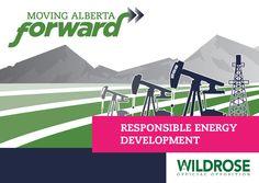 Responsible Energy Development - Wildrose Party - Moving Alberta Forward #ableg #wrp #abpoli #Alberta