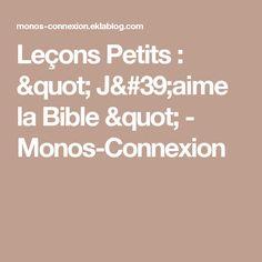 """Leçons Petits : """" J'aime la Bible """" - Monos-Connexion"""
