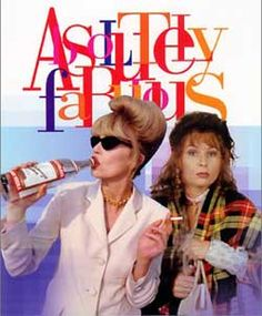 Ab Fab!    Google Image Result for http://glammagazine.org/wp-content/uploads/2012/01/absolutely_fabulous.jpg