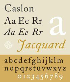 Caslon: Serif; Old style