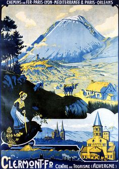 Vintage French Travel Posters- Attractive Vintage French Travel Posters from Vintage Poster Classics. Authentic Travel Posters from France, Italy, etc. Retro Poster, Poster Ads, Poster Vintage, Advertising Poster, Vintage Travel Posters, Ville France, Lyon France, Tourism Poster, Clermont Ferrand