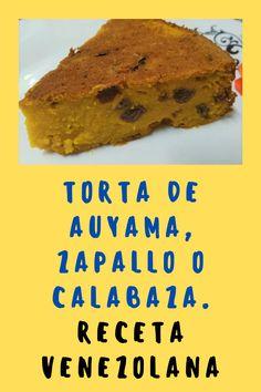 La torta de auyama, como se le conoce tradicionalmente en Venezuela. Este postre típico no puede faltar en el recetario de cualquier cocina venezolana. Pero se puede elaborar en cualquier parte del mundo. Esta receta económica da como resultado una textura tipo pudín , sin utilizar leche condensada. #tortas #auyama #calabaza #zapallo #recetas #postres #food Banana Bread, Beef, Desserts, Food, World, Easy Desserts, Pumpkins, Easy Recipes, Venezuelan Recipes