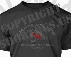 Carpathian Raceway - Romanian mountain road featured on BBC's Top Gear - Transfagarasan DN7C T Shirts - Transylvania Vampire Dracula T Shirts Made in Romania by Short Bus & Co - Motorcycle Carpathian Raceway -  www.shortbus.us - https://www.facebook.com/shortbusandco?fref=photo