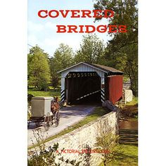 Covered Bridges of Pennsylvania Dutchland