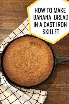 Iron Skillet Recipes, Cast Iron Recipes, Cast Iron Skillet, Cast Iron Cooking, Skillet Meals, Banana And Egg, Make Banana Bread, Baked Banana, Banana Bread Recipes