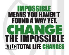CHANGE. Everyday.