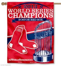 Red Sox 2013 World Series Champions House Flag