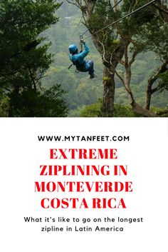 What it's like to go on the longest zipline in Latin America at 100% Aventura, Monteverde, Costa Rica. Also includes a 45 meter tarzan swing! Click through to read and watch the video: https://mytanfeet.com/activities/100-aventura-monteverde/