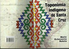 Toponimia indígena de Santa Cruz