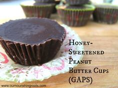 Honey-Sweetened Peanut Butter Cups (GAPS) | Our Nourishing Roots
