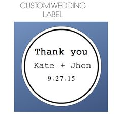 A personal favorite from my Etsy shop https://www.etsy.com/listing/243424773/wedding-labels-custom-wedding-stickers