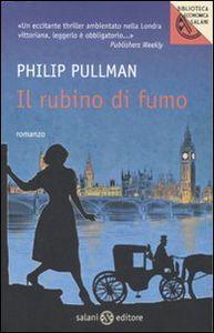 Foto Cover di Il rubino di fumo, Libro di Philip Pullman, edito da Salani