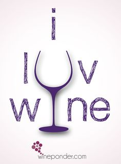 I ♥ Wine __[wineponder.com] (Wine glass Illustration Quotes) #winelove #cPurples #wineFont