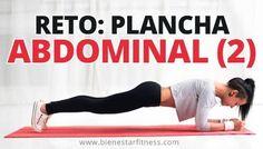 Con este reto plancha abdominal ejercitamos el abdomen con el objetivo de tenerlo plano y tonificado. Plancha abdominal de 30 segundos a 4 minutos...