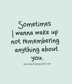 Sometimes I do. We have so many memories. They make me smile but other times all I can do is cry because I remember how good we were. I love you...MRKH