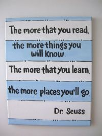 Dr. Seuss hand painted artwork - Quote Art Painting - you can choose your color. The more that you read ... is great for kids rooms and Nursery decor!  so cute!