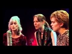 Go To Sleep You Little Baby (in sync) Emmylou Harris, Gillian Welch and Alison Krauss