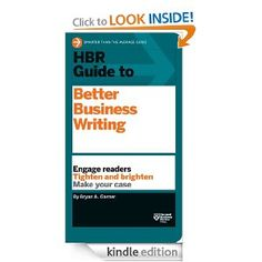 HBR Guide to Better Business Writing (Harvard Business Review Guides): Bryan A. Garner: Amazon.com: Kindle Store