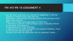 FIN 410 WK 10 ASSIGNMENT 4  #https://youtu.be/_NrP5-MQa4Y