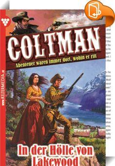 Coltman 16 - Erotik Western    :  Abenteuer waren immer dort, wohin er ritt.  Zwei Colts und eine abgesägte Schrotflinte, die er von einem alten Trapper geerbt hat, sind seine ständigen Begleiter. Berüchtigte Gunmen wollen sich mit ihm messen, um festzustellen, wer schneller zieht. Sein Name verbreitet Angst und Respekt. Ein echter Frauentyp, der genießt und schweigt.  Schon als er in die Nähe der kleinen Stadt Canyoncito gekommen war, hatte Coltman Lachen, Johlen, Grölen und Geschrei ...