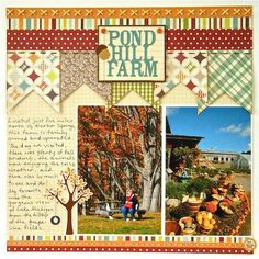 "fall...great layout, like the stitching detail  I would change the ""Pond Hill Farm"" to Blackberry Spring Farm!"