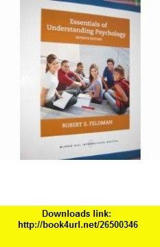 Essentials of Understanding Psychology (9780071101653) Robert S. Feldman , ISBN-10: 0071101659  , ISBN-13: 978-0071101653 ,  , tutorials , pdf , ebook , torrent , downloads , rapidshare , filesonic , hotfile , megaupload , fileserve