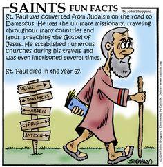 Learn Fun Facts about St. Find more Saint Fun Facts at CatholicOnline. Catholic Online, Catholic Kids, Kids Church, Roman Catholic, Catholic Answers, Catholic School, Teaching Religion, Paul The Apostle, Catholic Quotes