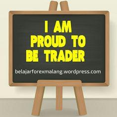 I am Proud to be Trader #belajarforex #belajarforextrading #belajarforexmalang