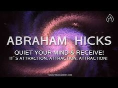 Abraham Hicks 2018 - Quiet Your Mind & Receive! It's Attraction, Attract. Meditation, Abraham Hicks Quotes, Soul Searching, Pep Talks, Inspirational Videos, Good Advice, Positive Affirmations, Positive Thoughts, Law Of Attraction