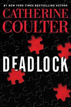 Amazon.com: Deadlock (An FBI Thriller Book 24) eBook: Coulter, Catherine: Kindle Store