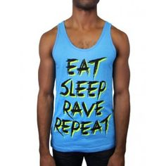 Check out this awesome rave tank top! http://insaneraveoutfits.com/eat-sleep-rave-repeat-tank-top/ #rave #raves #raving #dance #dj #music #festival #party #clubbing