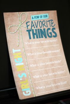 """""""A few of our favorite things"""" Girls Night Out Theme Party...so interesting~"""