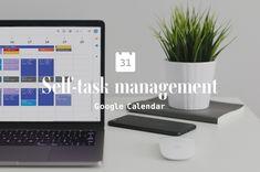 マルチタスクが苦手な人にオススメ!Googleカレンダーを活用した自己タスク管理方法 | デザインメモ 2.0 Google Calendar, Life Hacks, Management, Design, Lifehacks