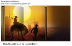 Miércoles 16 de octubre del 2013, 20.15, en cines de toda España el nuevo 'Don Quijote' de The Royal Ballet coreografiado por Carlos Acosta....