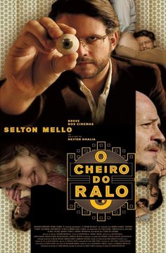 ''O Cheiro do Ralo'' (Drained)..Brazilian movie. More about http://en.wikipedia.org/wiki/O_Cheiro_do_Ralo