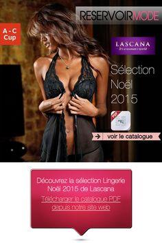 pré-commande lascana pour noel 2015 http://pro.reservoir-mode.com/catalogue/File/PDF/Lascana_collection_noel_2015.pdf