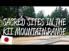 The Sacred Sites and Pilgrimage Trails in the Kii Mountain Range is an interesting and beautiful UNESCO World Heritage Site in Japan. This site covers a seri. Mountain Range, Pilgrimage, World Heritage Sites, Asia, Youtube, Youtubers, Youtube Movies
