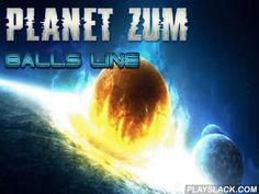 Planet Zum: Balls Line  Android Game - playslack.com , Shoot varicoloured balls into a series of planets moving along a looping  route. equal 3 or more same balls. journey the galaxy on a modern spacevessel in this game for Android. Your work is to find planet Zoom. On your path you'll have to stroke up a lot of varicoloured planets injuring  varicoloured balls from your vessel. gather crystalwares that sometimes be when planets explode. Do not let the series of planets squash into the star…