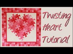 Learn to Create a Twisted Pinwheels Quilted Heart Wall-hanging + Free Heart Block Patterns | Sew, What's New?