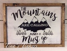 The mountains are calling and I must go. Woodland nursery. Outdoorsman. Rustic…