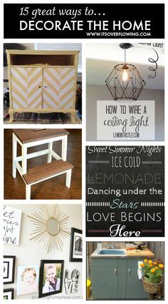 Decorating the Home -- I love all of these ideas!!!