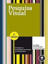 Pesquisa Visual - Introdução às Metodologias de Pesquisa em Design Gráfico