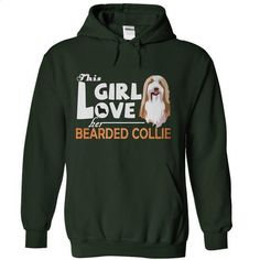 [Tshirt Text,Tshirt Jeans] This girl love her Bearded Collie. CLICK HERE => https://www.sunfrog.com/Pets/This-girl-love-her-Bearded-Collie-Forest-4373088-Hoodie.html?id=68278