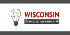 Wisconsin Innovation Awards Kickoff.   Date: May 14, 5-7:30pm